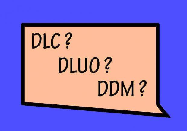 DLUO, DLC, DDM………qu'est-ce que c'est ?